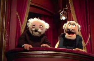 Anyone else know their names are Statler and Waldorf? I didn't until just now.